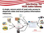 data sharing the wijis justice gateway