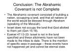 conclusion the abrahamic covenant is not complete