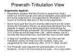 prewrath tribulation view5