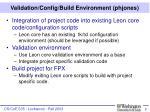 validation config build environment phjones