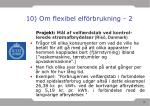 10 om flexibel elf rbrukning 2