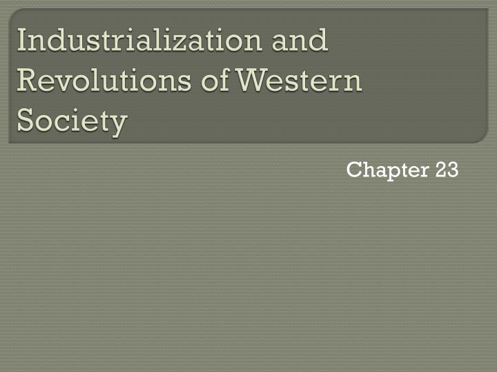 industrialization and revolutions of western society n.