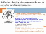 in closing listed are few recommendations for curriculum development resources