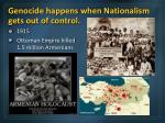 genocide happens when nationalism gets out of control