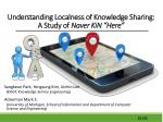 understanding localness of knowledge sharing a study of naver kin here1