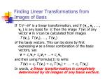 finding linear transformations from images of basis
