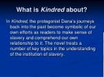 what is kindred about