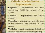 criteria to define system requirements1
