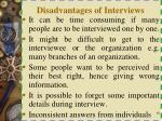 disadvantages of interviews