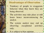 disadvantages of observation
