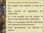 disadvantages of questionnaires