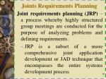 joints requirements planning