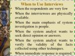 when to use interviews