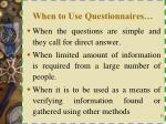when to use questionnaires1