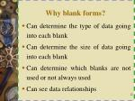 why blank forms
