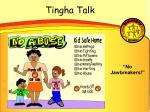 tingha talk
