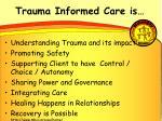 trauma informed care is