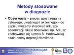 metody stosowane w diagnozie1