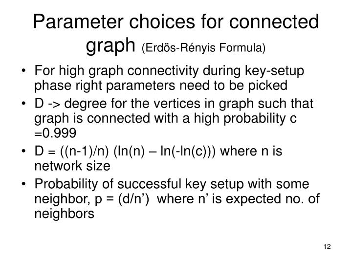 Parameter choices for connected graph