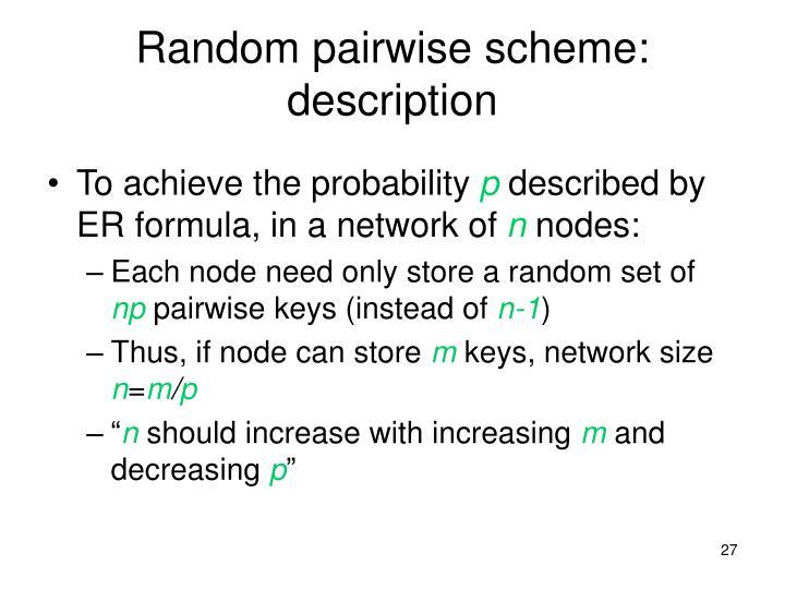 Random pairwise scheme: description