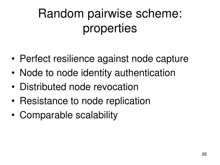 Random pairwise scheme: properties