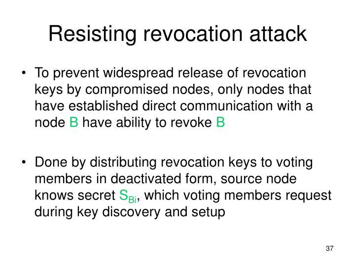 Resisting revocation attack