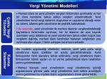 vergi y netimi modelleri1
