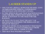 laurier stands up