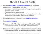thrust 1 project goals