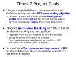 thrust 2 project goals
