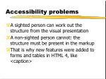 accessibility problems