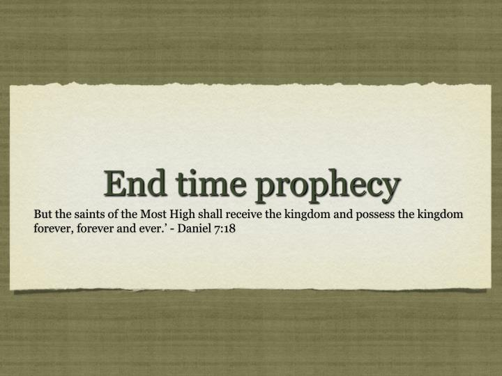 end time prophecy n.