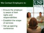 we contact employers to