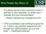 what people say about us