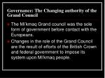 governance the changing authority of the grand council