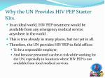 why the un provides hiv pep starter kits