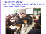 feasibility study 40 1 st y high school students 15 16 yrs old math class march 2004