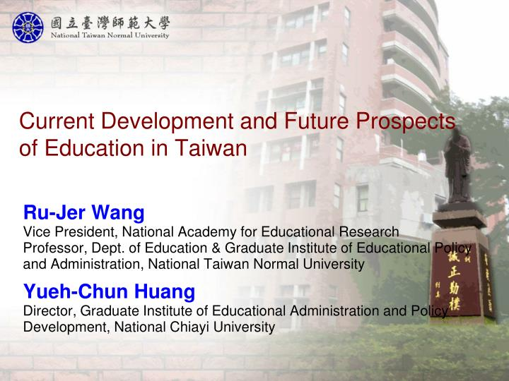 current development and future prospects of education in taiwan n.