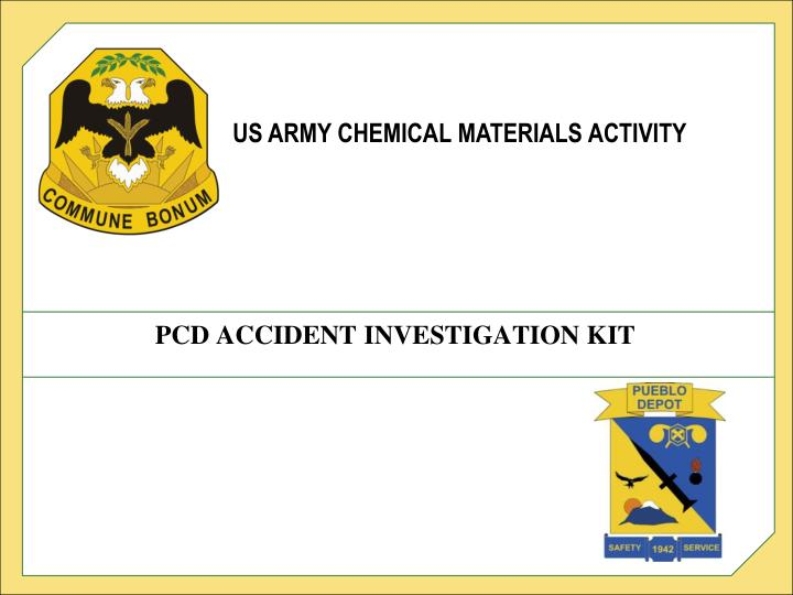 pcd accident investigation kit n.