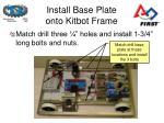 install base plate onto kitbot frame1