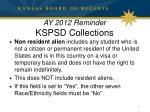 ay 2012 reminder kspsd collections