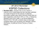 ay 2012 reminder kspsd collections1