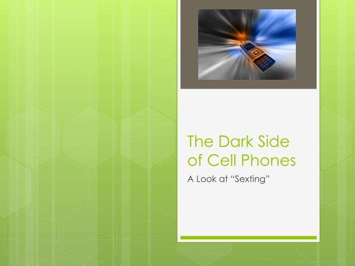 the dark side of cell phones n.