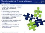 the compliance program design dilemma