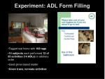 experiment adl form filling