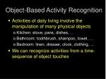 object based activity recognition