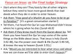 focus on jesus as the final judge strategy