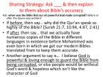 sharing strategy ask then explain to them about bible s accuracy