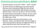 similarities we have with muslims beliefs