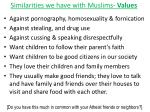 similarities we have with muslims values